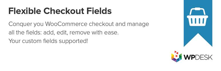 افزونه ویرایش فرم تسویه حساب ووکامرس Flexible Checkout Fields