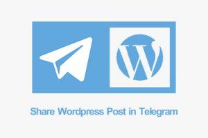اشتراک گذاری مطالب وردپرس در تلگرام با افزونه Telegram for WP